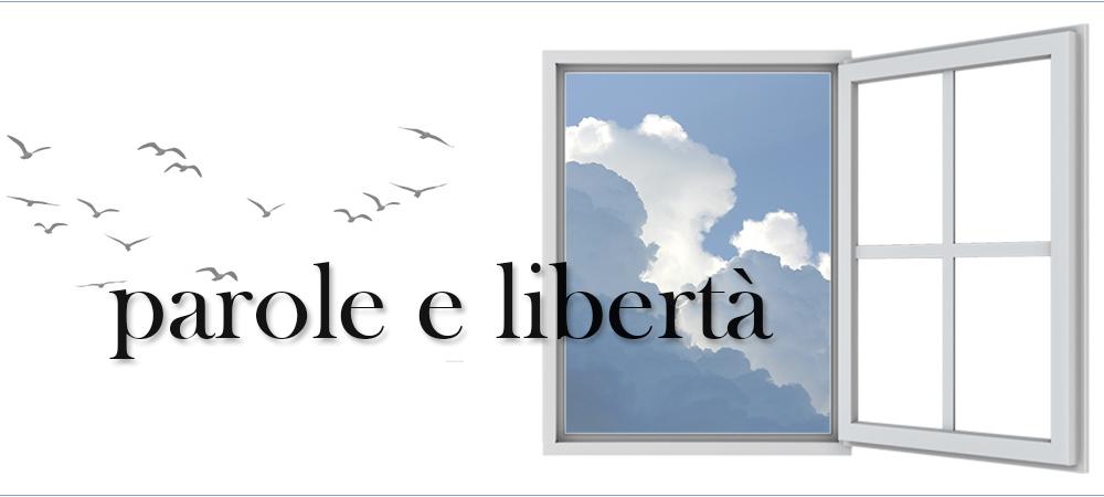 rubrica parole e libertà